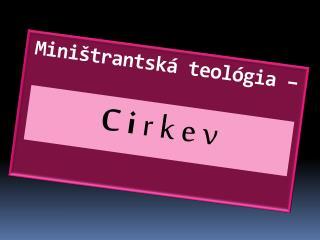 Miništrantská teológia –