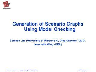 Generation of Scenario Graphs Using Model Checking