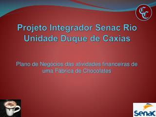 Projeto Integrador  Senac  Rio Unidade Duque de Caxias