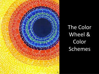 The Color Wheel & Color Schemes