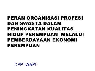 DPP IWAPI