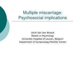 Multiple miscarriage: Psychosocial implications