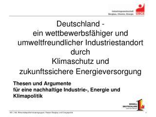 Thesen und Argumente  für eine nachhaltige Industrie-, Energie und Klimapolitik