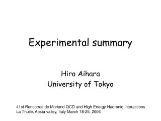 Experimental summary