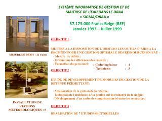 SYSTÈME INFORMATISE DE GESTION ET DE  MAITRISE DE L'EAU DANS LE DRAA « SIGMA/DRAA »
