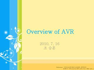 Overview of AVR