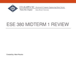 ESE 380 Midterm 1 Review