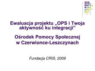 Fundacja CRIS, 2009