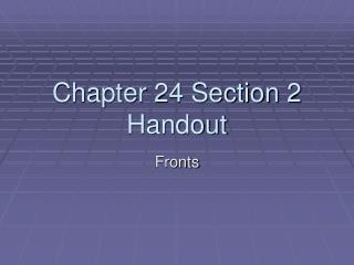 Chapter 24 Section 2 Handout