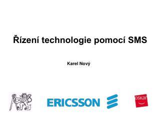 Řízení technologie pomocí SMS