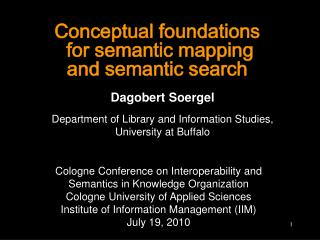 Conceptual foundations  for semantic mapping  and semantic search
