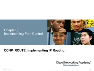 Chapter 5:  Implementing  Path Control