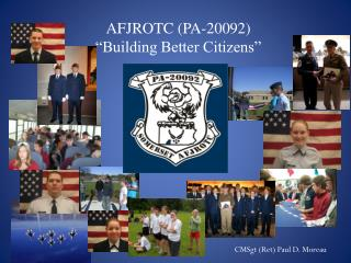 AFJROTC (PA-20092) �Building Better Citizens�