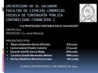 """""""LA  PROFESIÓN CONTABLE EN EL  SALVADOR"""" GRUPO :  G20"""