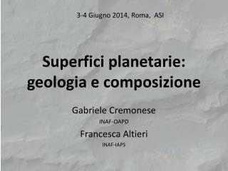 Superfici planetarie :  geologia  e  composizione