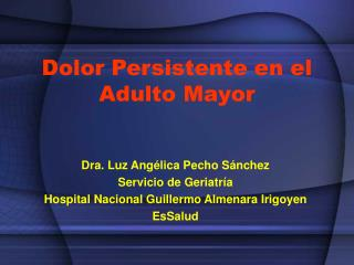 Dolor Persistente en el Adulto Mayor