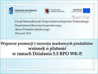 Urząd Marszałkowski Województwa Kujawsko Pomorskiego Departament Rozwoju Gospodarczego