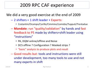 2009 RPC CAF  experience