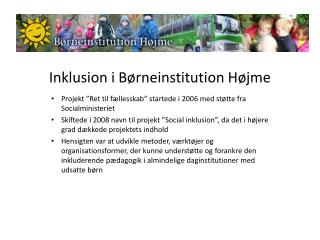 Inklusion i B�rneinstitution H�jme