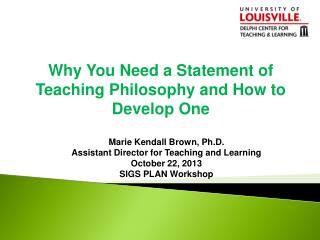 Why You Need a Statement of Teaching Philosophy and How to Develop One