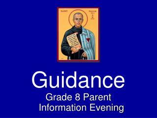 Grade 8 Parent Information Evening