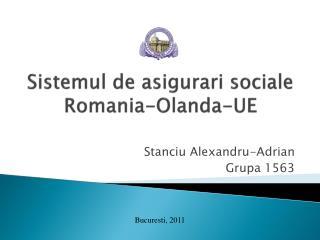 Sistemul de asigurari sociale Romania-Olanda-UE