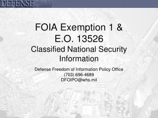 FOIA Exemption 1   E.O. 13526 Classified National Security Information