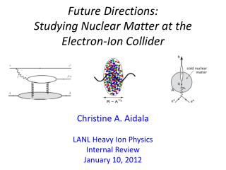 Future Directions:  Studying Nuclear Matter at the Electron-Ion Collider