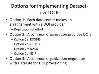 Options for Implementing Dataset-level  DOIs