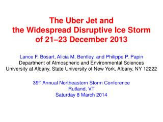 The Uber Jet and  the Widespread Disruptive Ice Storm o f 21–23 December 2013