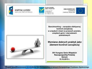 XIV Kongres Gmin Wiejskich Rzeczpospolitej Polskiej Serock 15.10.2013 r.