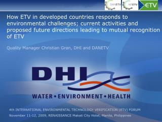 How ETV in developed countries responds to environmental challenges; current activities and proposed future directions l