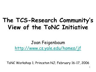 The TCS-Research Community's View of the ToNC Initiative
