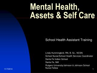 Mental Health, Assets & Self Care