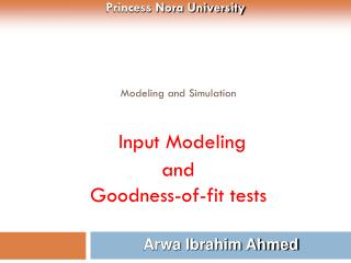Modeling and Simulation Input Modeling and Goodness-of-fit tests