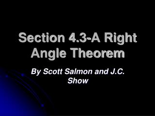 Section 4.3-A Right Angle Theorem
