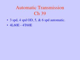 Automatic Transmission Ch 39