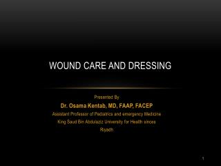 Wound Care and Dressing