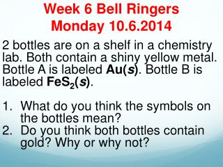 Week 6 Bell Ringers Monday 10.6.2014
