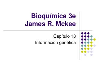 Bioquímica 3e James R. Mckee