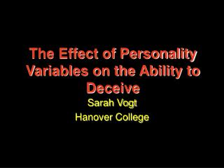 The Effect of Personality Variables on the Ability to Deceive