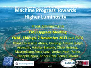 Machine Progress Towards Higher Luminosity