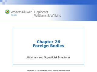 Chapter 26 Foreign Bodies