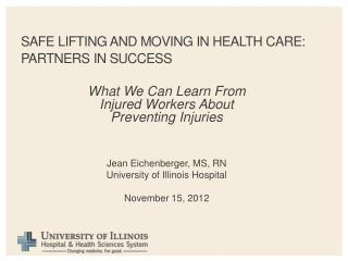 Safe lifting and moving in health care: partners in Success