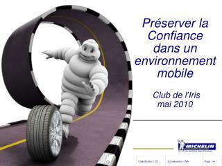Préserver la Confiance  dans un environnement mobile Club de l'Iris mai 2010