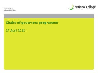 Chairs of governors programme 27 April 2012