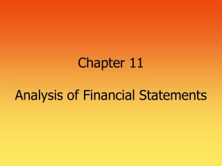 Chapter 11 Analysis of Financial Statements