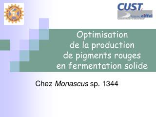 Optimisation  de la production  de pigments rouges  en fermentation solide