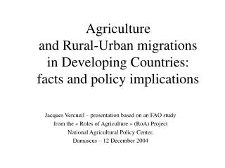 Agriculture  and Rural-Urban migrations  in Developing Countries:  facts and policy implications