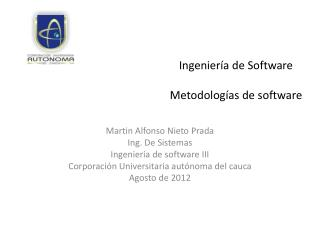 Martin Alfonso Nieto Prada Ing. De Sistemas Ingeniería de software III